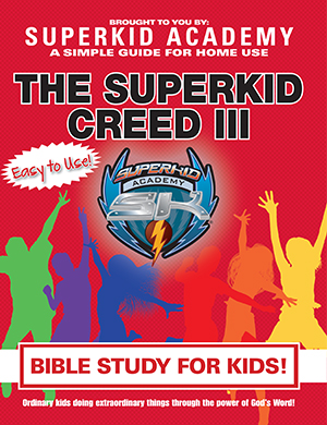SKA Home Bible Study for Kids - The Superkid Creed III