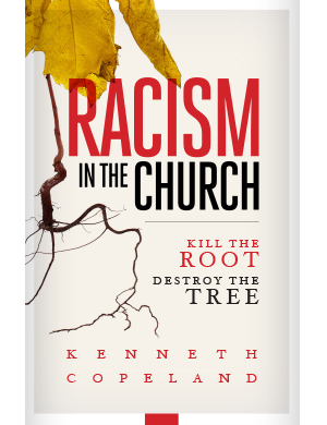 Racism in the Church-Kill the Root, Destroy the Tree